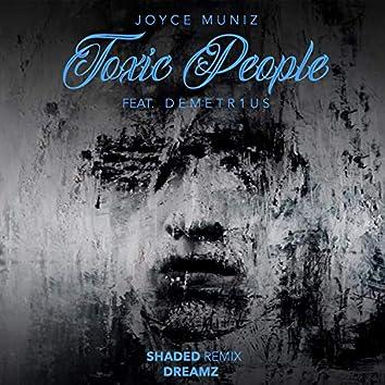 Toxic People Remixes 3