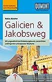 DuMont Reise-Taschenbuch Reiseführer Galicien & Jakobsweg (DuMont Reise-Taschenbuch E-Book) (German Edition)