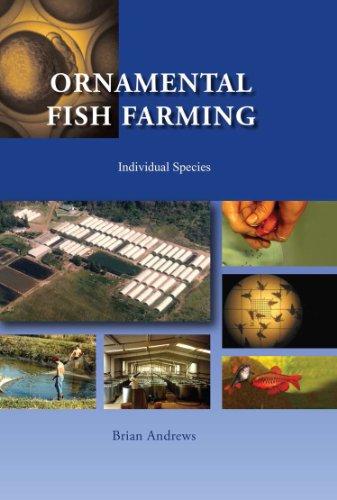 Ornamental Fish Farming: Individual Species