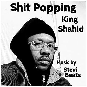 Shit Popping