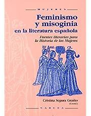 Feminismo y Misoginia En La Literatura Espa? Ola: Fuentes literarias para la historia de las mujeres: 24