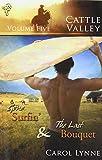 Cattle Valley: Gone Surfin' / The Last Bouquet by Carol Lynne (2009-07-21)