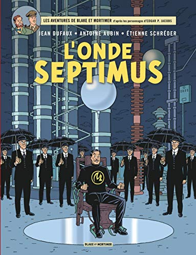 Blake & Mortimer, Tome 22 : l'Onde Septimus