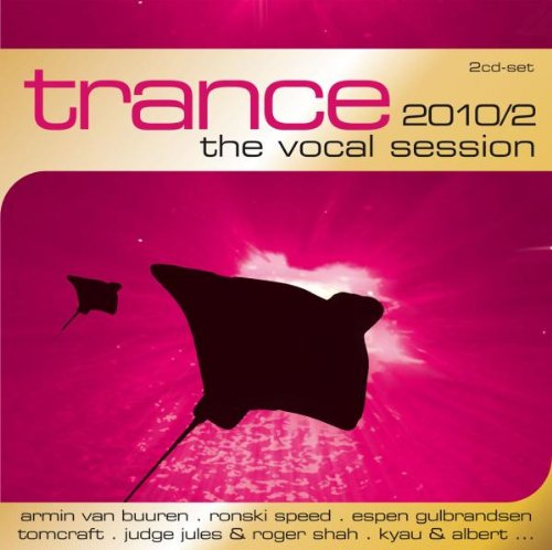 Trance: The Vocal Session 2010/2 / Various