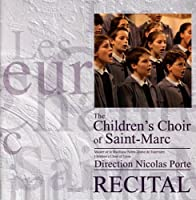 Recital by The Children's Choir of Saint-Marc (2005-05-03)