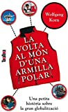 La volta al món d'una armilla polar