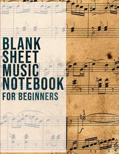 Blank Sheet Music Notebook for Beginners   12 Staves Per Page: Music Notebook With Staff Paper: Music Manuscript Notebook Wide