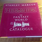 His and Hers: The Fantasy World of the Neiman-Marcus Catalog