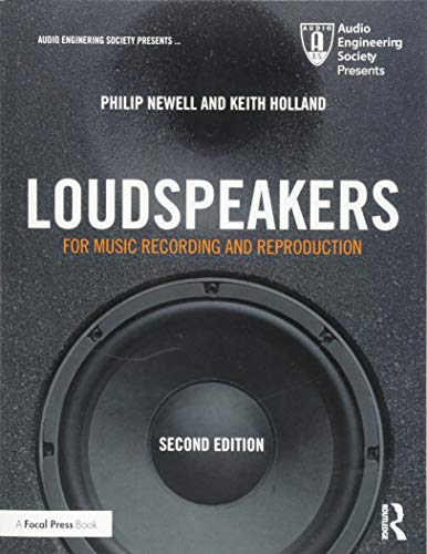 Compare Textbook Prices for Loudspeakers: For Music Recording and Reproduction Audio Engineering Society Presents 2 Edition ISBN 9781138554825 by Newell, Philip,Holland, Keith