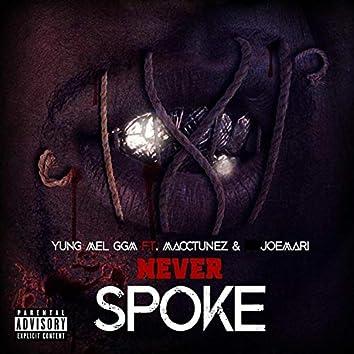 Never Spoke (feat. JoeMari & Macc Tunez)