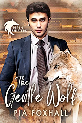 The Gentle Wolf (Perth Shifters Book 2)