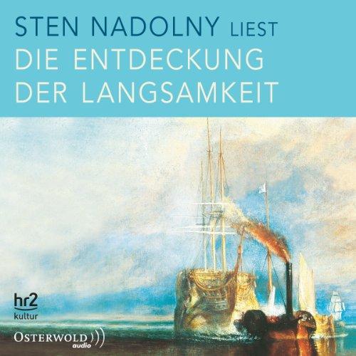Die Entdeckung der Langsamkeit audiobook cover art