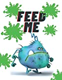 Feed Me: Hungry Bug Large 8' x 11' Kid's Splat Journal- 75 Full Color Pages