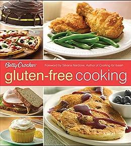 Betty Crocker Gluten-Free Cooking (Betty Crocker Cooking) by [Raghavan Iyer, Silvana Nardone]