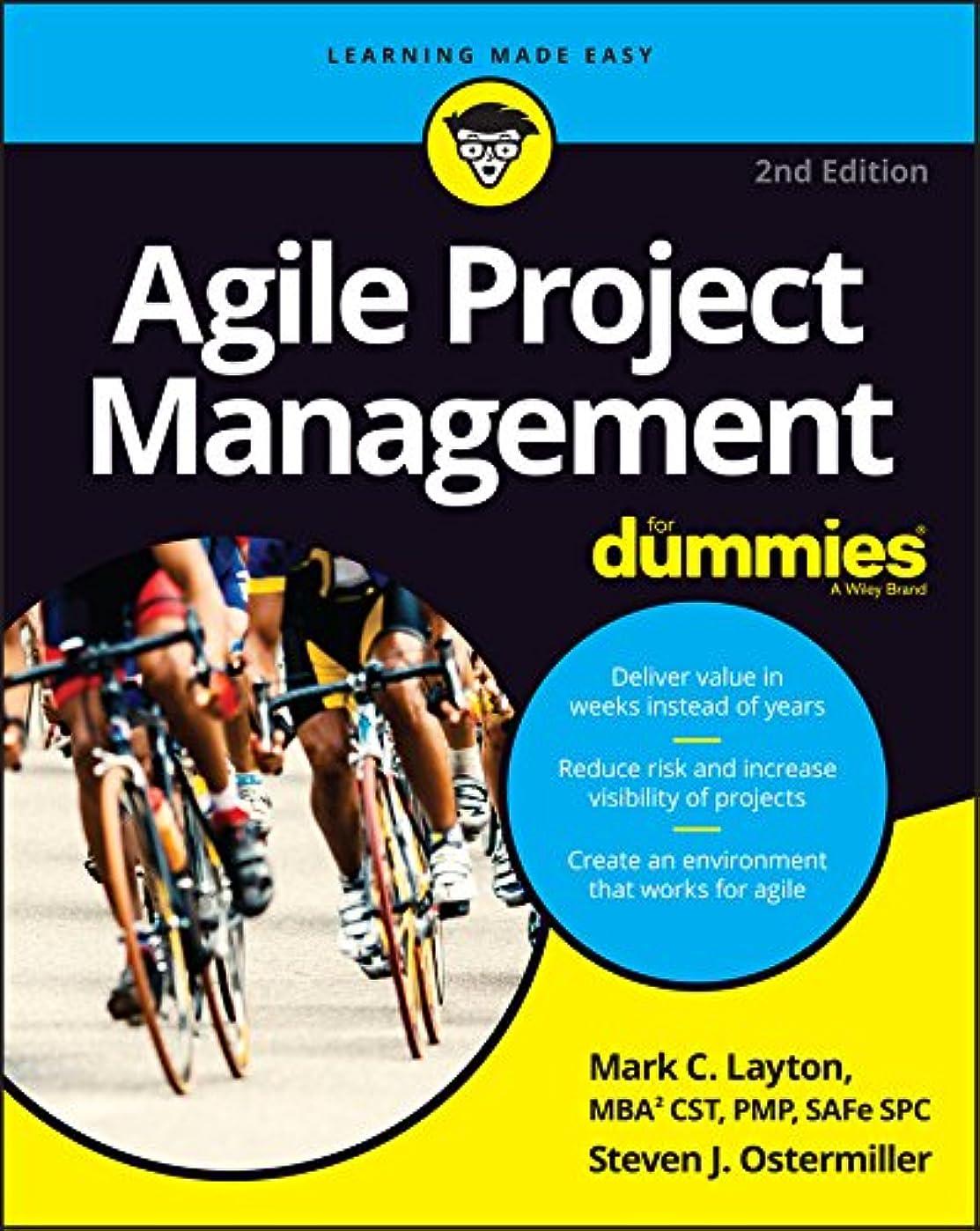 破滅なぜとげAgile Project Management For Dummies (For Dummies (Computer/Tech)) (English Edition)