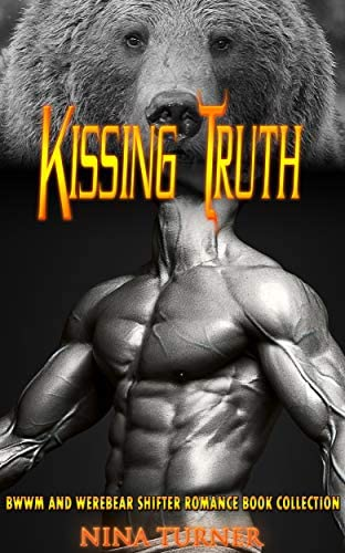 Kissing Truth BWWM and Werebear Shifter Romance Book Collection product image
