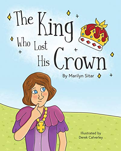 The King Who Lost His Crown (Once Upon a Time Children\'s Bedtime Stories) (English Edition)