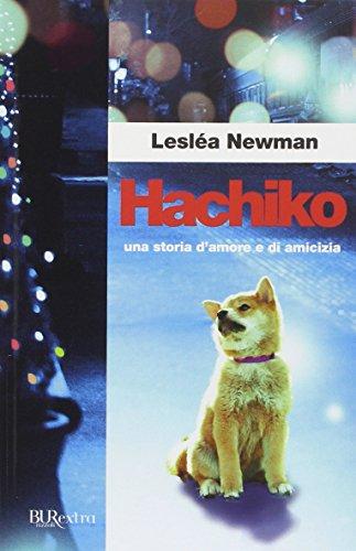 Hachiko. Una storia d'amore e di amicizia