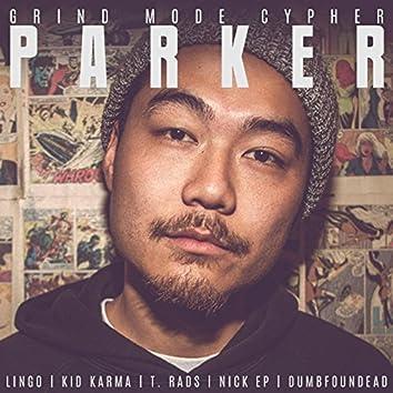 Parker (feat. Lingo, Kid Karma, T. Rads & Nick EP)