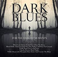 DARK BLUES FOR THE