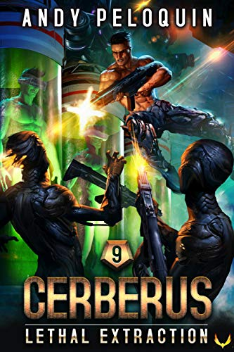 Lethal Extraction (CERBERUS Book 9)