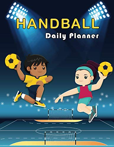 Handball: Daily Planner Pad, Calendar, Scheduler, Organizer, To Do List, Daily goals, Tasks, Ideas, Daily exercise, Gratitude, Appointments, Notes, ... Undated daily planner| 8.5 x 11 inch Note Pad