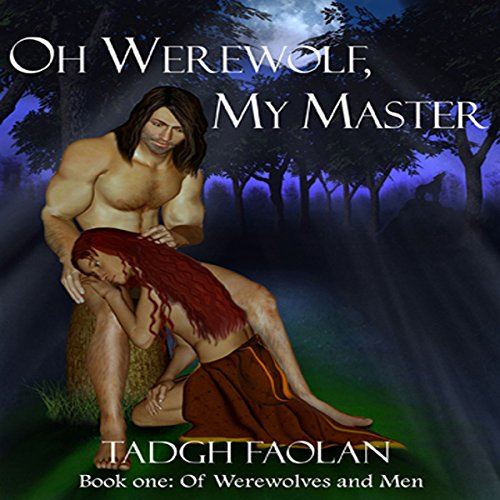 Oh Werewolf, My Master audiobook cover art