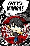 Crée ton manga - Livre de 120 planches de manga à personnaliser. Pour enfants,...