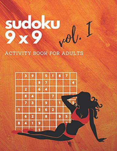 SUDOKU 9x9 VOL. I: 300 Medium Sudoku Puzzles With Solution - ACTIVITY BOOK FOR ADULTS