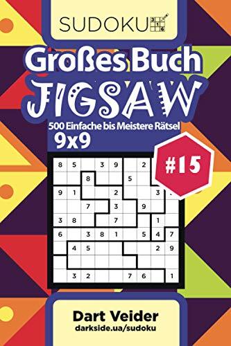 Großes Buch Sudoku Jigsaw - 500 Einfache bis Meistere Rätsel 9x9 (Band 15) - German Edition
