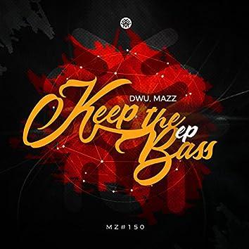 Keep The Bass EP