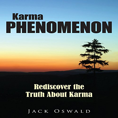 Karma Phenomenon: Rediscover the Truth about Karma audiobook cover art