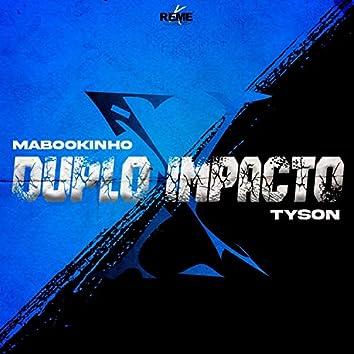 Duplo Impacto (feat. MaBoOkinhoM2)
