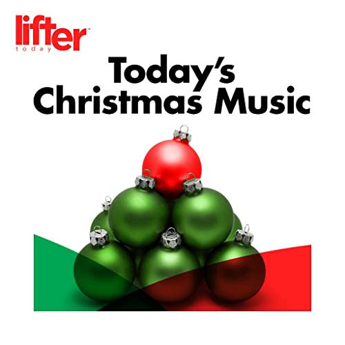 Today S Christmas Music By Lifter Today By Ariana Grande