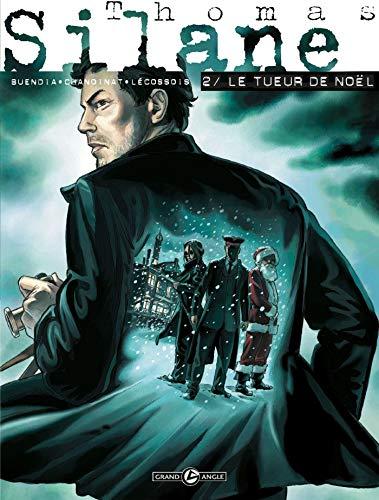 Thomas Silane - volume 2 - Le tueur de Noël
