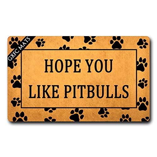 GXFC Welcome Mat with Rubber Back Hope You Like Pitbulls Dog Theme Door Rugs Funny Doormat for Entrance Way Monogram Mats for Front Door Mat No Slip Kitchen Rugs and Mats 30'(L) x 18'(W)