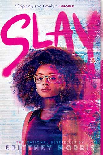 SLAY by [Brittney Morris]