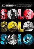 DEEN LIVE JOY-COUNTDOWN SPECIAL ~ソロ!ソロ!!ソロ...[DVD]