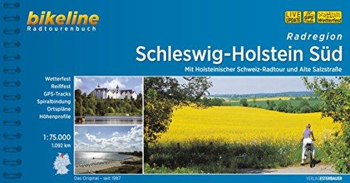 Schleswig - Holstein Süd, Radatlas, wetterfest/reißfest, Spiralbindung, GPS-Tack-Download: Mit Holsteinischer Schweiz-Radtour und Alte Salzstraße. 1.092 km (Bikeline Radtourenbücher)