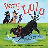 Image of Very Lulu: The (Mostly) True Story of a Training School Dropout