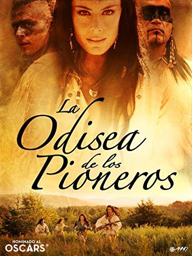 La Odisea De Los Pioneros