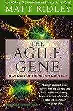 The Agile Gene: How Nature Turns on Nurture by Matt Ridley (2004-07-06)