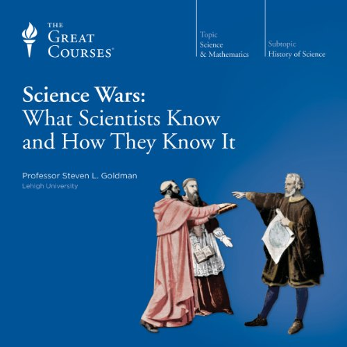 Science Wars: What Scientists Know and How They Know It  By  cover art
