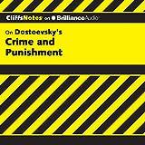 Crime and Punishment: CliffsNotes - James L. Roberts Ph.D.