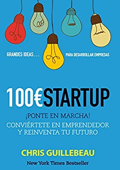 100Euros Startup (SOCIAL MEDIA) (Spanish Edition) by [Chris Guillebeau]