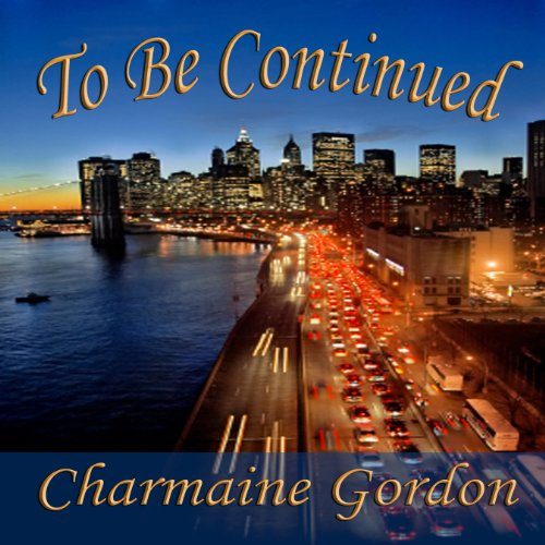 To Be Continued audiobook cover art