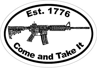 Oval Vinyl Come and Take It Est.1776 Ar-15 Decal - Ar15 Bumper Sticker - 2nd Amendment Gift