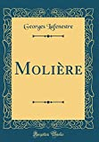 Molière (Classic Reprint) - Forgotten Books - 10/01/2019