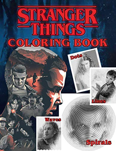 Stranger Things Dots Lines Spirals Waves Coloring Book: A Ne
