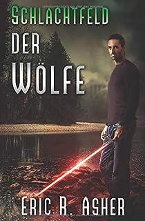 Schlachtfeld der Wölfe (Vesik-Reihe) (German Edition)